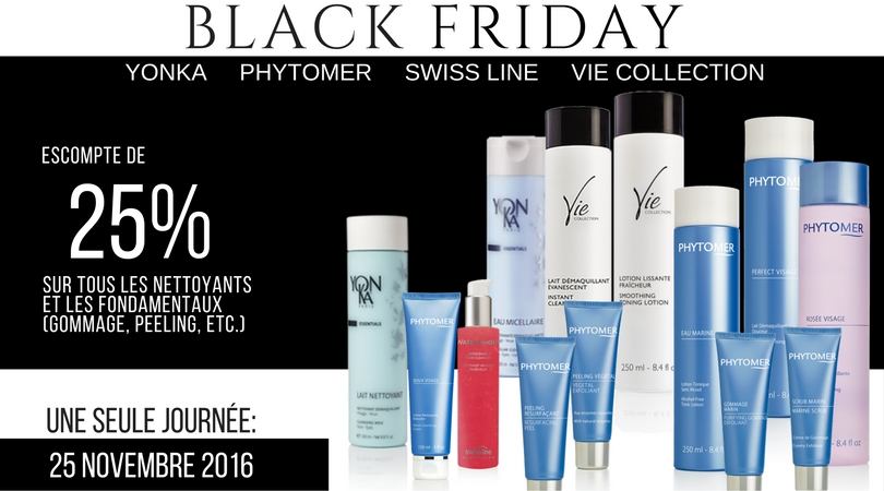 Josée Dubé Spa Urbain - Black Friday 2016 - PHYTOMER - SWISS LINE - YONKA - VIE COLLECTION